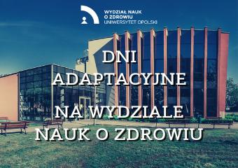 Dni adaptacyjne – Wydział Nauk o Zdrowiu UO