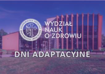 Dni adaptacyjne  - Wydział Nauk o Zdrowiu