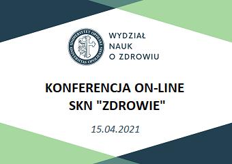 """Konferencja on-line Studenckiego Koła Naukowego """"Zdrowie"""""""